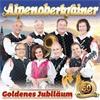 Alpenoberkrainer - Goldenes Jubiläum (CD)