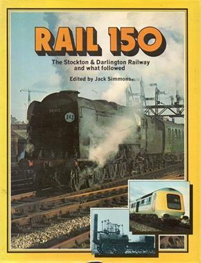 Grote foto rail 150 the stockton darlington railway and boeken overige boeken