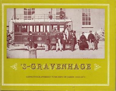Grote foto s gravenhage 1860 1870 boeken geschiedenis regio