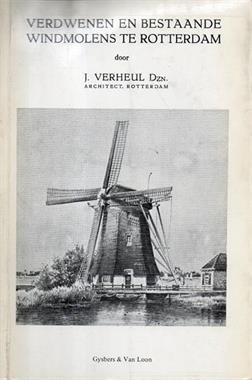 Grote foto verdwenen en bestaande windmolens rotterdam verzamelen boeken en tijdschriften