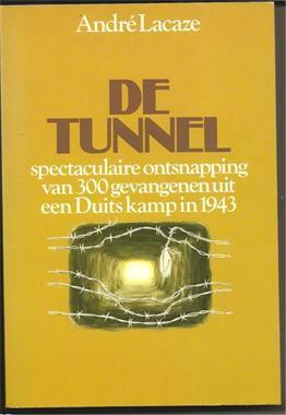 Grote foto de tunel van andre lacaze boeken avontuur en actie