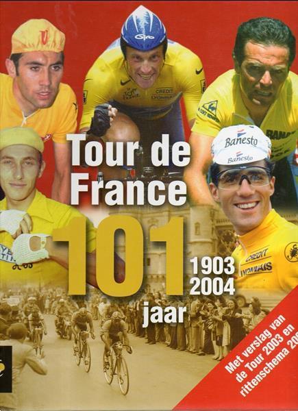 Grote foto tour de france 101 jaar 1903 2004 boeken sport