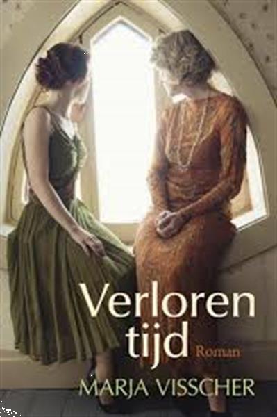 Grote foto verloren tijd marja visscher 9401909350 boeken romans