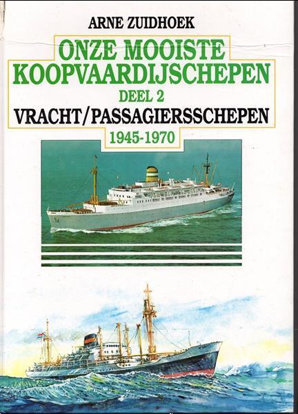 Grote foto onze mooiste koopvaardijschepen deel 2 1945 1970 verzamelen scheepvaart