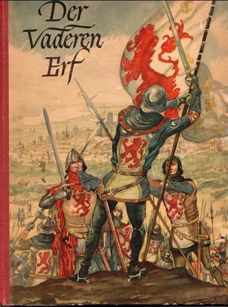 Grote foto der vaderen erf j.j. moerman 1952 plakplaatjesboek boeken geschiedenis vaderland