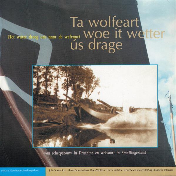 Grote foto ta wolfeart woe it wetter us drage scheepsbouw dra boeken geschiedenis regio