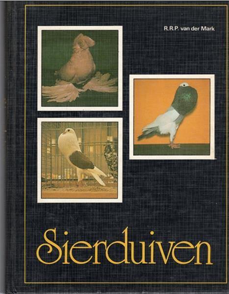 Grote foto sierduiven r.r.p. van der mark 1980 boeken dieren en huisdieren
