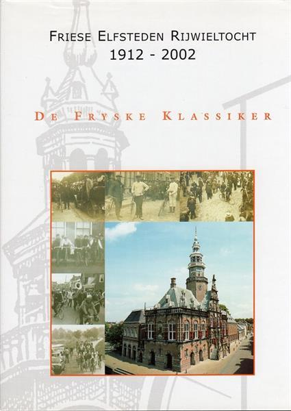 Grote foto frieseelfsteden fietstocht 1912 2002 boeken sport