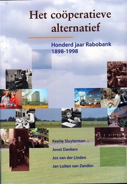 Grote foto het cooperatieve alternatief 100 jaar rabobank boeken overige boeken